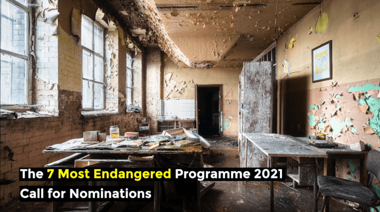 Call for Nominations for 7 Most Endangered 2021: Let's save Europe's endangered heritage sites together!