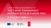 Live Announcement of the 2021 List of 7 Most Endangered Heritage Sites in Europe